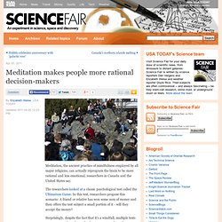Meditation makes people more rational decision-makers - Science Fair: Science and Space News