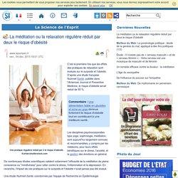 La méditation ou la relaxation régulière réduit par deux le risque d'obésité