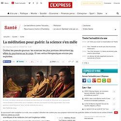 La méditation pour guérir: la science s'en mêle