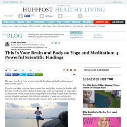 This Is Your Brain and Body on Yoga and Meditation: 4 Powerful Scientific Findings
