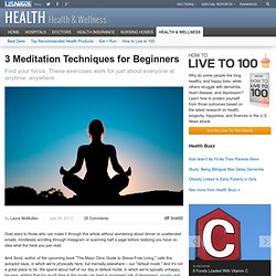 3 Meditation Techniques for Beginners