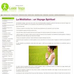 Méditation & Yoga - Méditation comme Voyage Spirituel