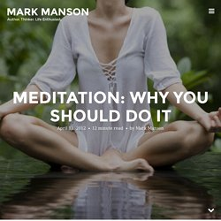 Meditation: Why You Should Do It