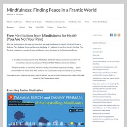 Free Meditations from Mindfulness for Health
