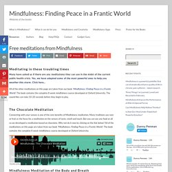 Free meditations from Mindfulness | Mindfulness: Finding Peace in a Frantic World