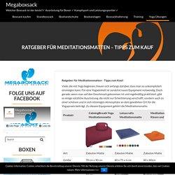 Ratgeber für Meditationsmatten - Tipps zum Kauf - Megaboxsack