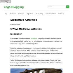 Meditative Activities - Yoga Blogging