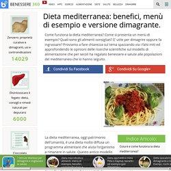 Dieta mediterranea: benefici, menù di esempio e versione dimagrante