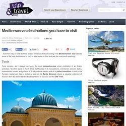Mediterranean destinations you have to visit