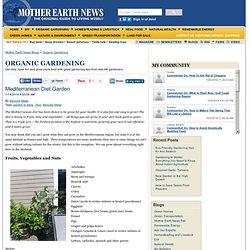 Mediterranean Diet Garden - Organic Gardening