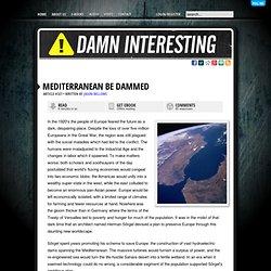 Mediterranean be Dammed