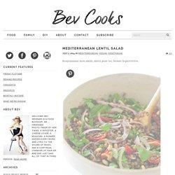 Mediterranean Lentil Salad - Bev Cooks