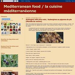Aubergine with pine nuts / Aubergines au pignons de pin (Morcilla de verano)