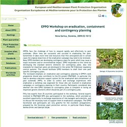 OEPP FEV 2009 EPPO Workshop on eradication, containment and contingency planning - Nova Gorica, Slovenia, 2009-02-10/12