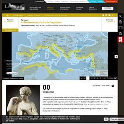 « La Méditerranée dans les collections du Louvre », cartes de l'exposition