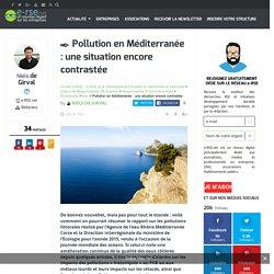 E-RSE 26/06/15 Pollution en Méditerranée : une situation encore contrastée