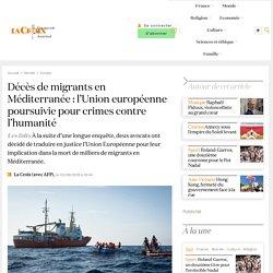 Décès de migrants en Méditerranée : l'Union européenne poursuivie pour crimes contre l'humanité