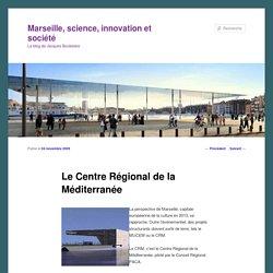 Le Centre Régional de la Méditerranée