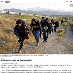 Méditerranée: traverser, coûte que coûte