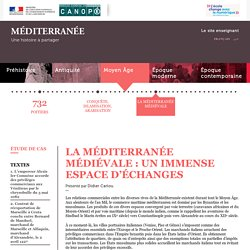 La Méditerranée médiévale : un immense espace d'échanges-Méditerranée partagée-Centre National de Documentation Pédagogique