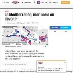 LIBERATION 18/01/16 La Méditerranée, Mer Noire en devenir