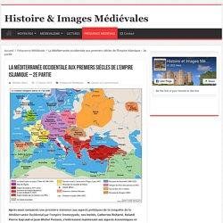 La Méditerranée occidentale aux premiers siècles de l'Empire islamique – 2e partie