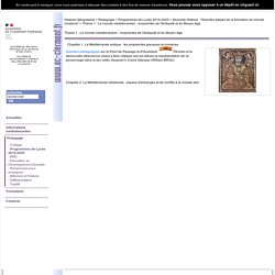 Thème 1 : Le monde méditerranéen : empreintes de l'Antiquité et du Moyen Age
