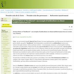 """Permaculture et """"foodforest"""" : un exemple d'aridiculture en climat méditerranéen très sec"""