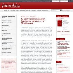 FUTURIBLES 15/06/12 La diète méditerranéenne, patrimoine menacé… en Méditerranée