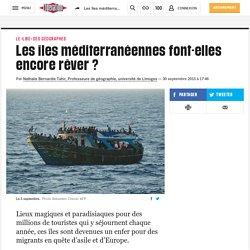 Les îles méditerranéennes font-elles encore rêver ?