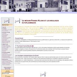 médium Franek Kluski et les moulages ectoplasmiques