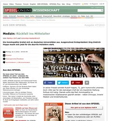 Medizin: Rückfall ins Mittelalter - SPIEGEL ONLINE - Nachrichten - Wissenschaft