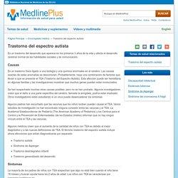 Trastorno del espectro autista: MedlinePlus enciclopedia médica