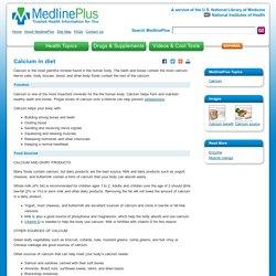 Calcium in diet: MedlinePlus Medical Encyclopedia