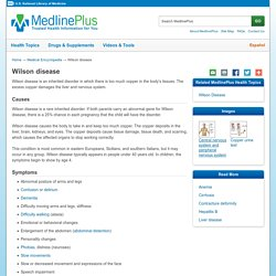 Wilson disease: MedlinePlus Medical Encyclopedia