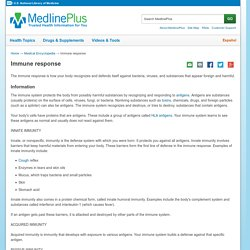 Immune response: MedlinePlus Medical Encyclopedia