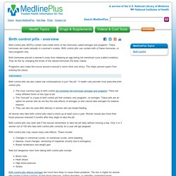 Birth control pills - overview: MedlinePlus Medical Encyclopedia