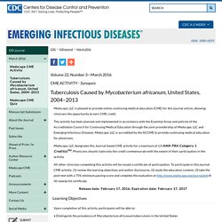 CDC EID – MARS 2016 – Au sommaire notamment: Tuberculosis Caused by Mycobacterium africanum, United States, 2004–2013