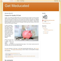 Get Meducated: Copays For Quality Of Care
