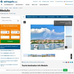Medulin tourist guide - Medulin (Croatia) tourist destination info