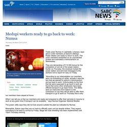 Medupi workers ready to go back to work: Numsa:Thursday 26 March 2015
