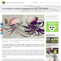 Les méduses volantes et végétales de Cathy Van Hoang