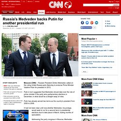 Russia's Medvedev backs Putin for another presidential run
