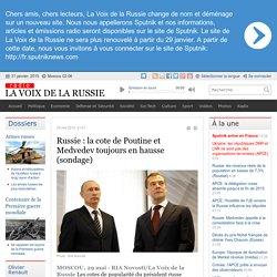 Russie : la cote de Poutine et Medvedev toujours en hausse (sondage) - Dernières infos - Politique - La Voix de la Russie