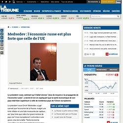 Medvedev : l'économie russe est plus forte que celle de l'UE
