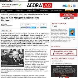 Quand Van Meegeren peignait des Vermeer - AgoraVox le m dia citoyen