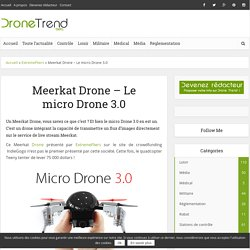 Meerkat Drone - Le micro Drone 3.0