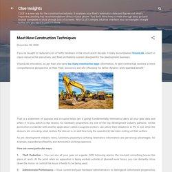 Meet New Construction Techniques