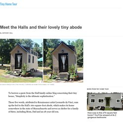 Meet the Halls and their lovely tiny abode