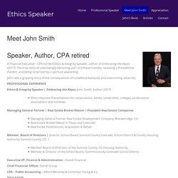 Meet John Smith – Ethics Speaker